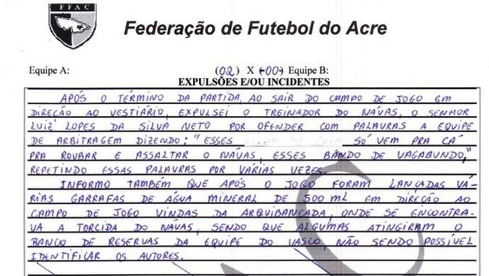 Súmula do jogo entre Náuas e Vasco-AC relata ofensas à arbitragem e arremessos de garrafas na Arena do Juruá (Foto: Reprodução)
