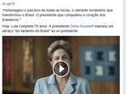 Em vídeo, Dilma felicita Lula pelos 70 anos e se diz 'lado a lado' com ele