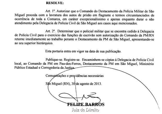 Portaria foi assinada no dia 30 de agosto pelo juiz Felipe Barros, de São Miguel (Foto: Reprodução)