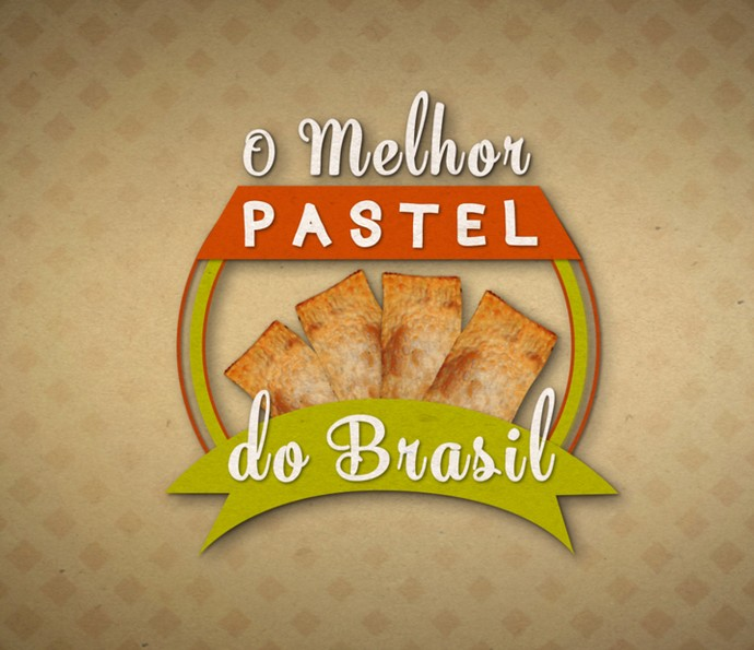 O Melhor Pastel do Brasil logo (Foto: TV Globo)