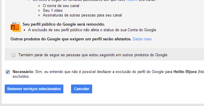 Excluindo definitivamente seu perfil do Google+ (Foto: Reprodução/Helito Bijora)