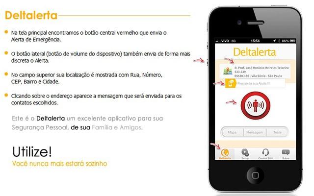 Aplicativo Deltalerta cria 'botão do pânico' no celular para chamar socorro em momentos de perigo (Foto: Reprodução)