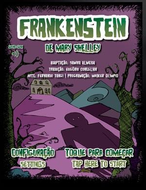 """Adaptação interativa de """"Frankestein"""" em português e inglês (Foto: Divulgação)"""