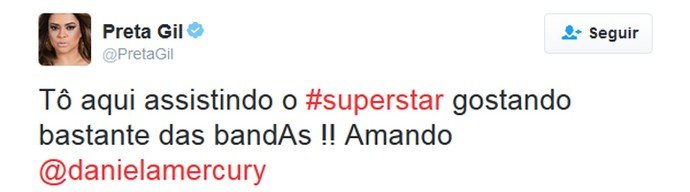 preta gil superstar tweet (Foto: Reprodução/Internet)