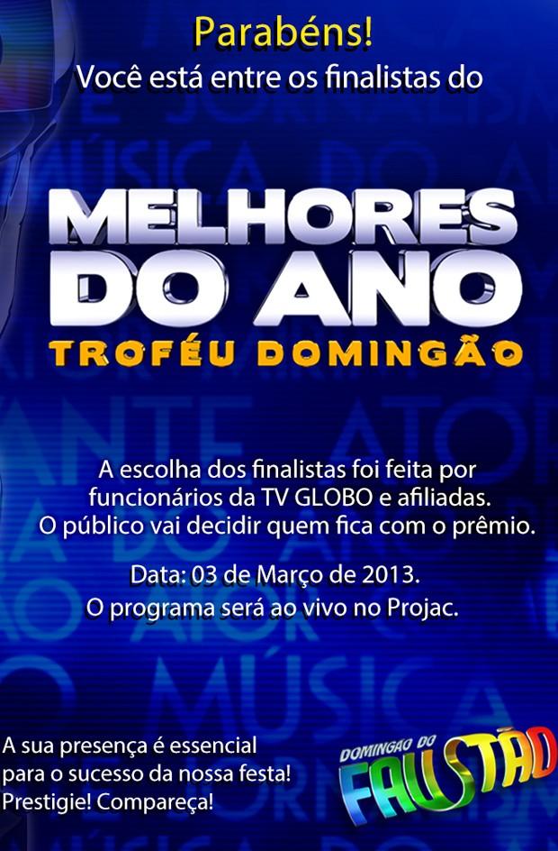 Convite Melhores do Ano (Foto: Domingão do Faustão / TV Globo)
