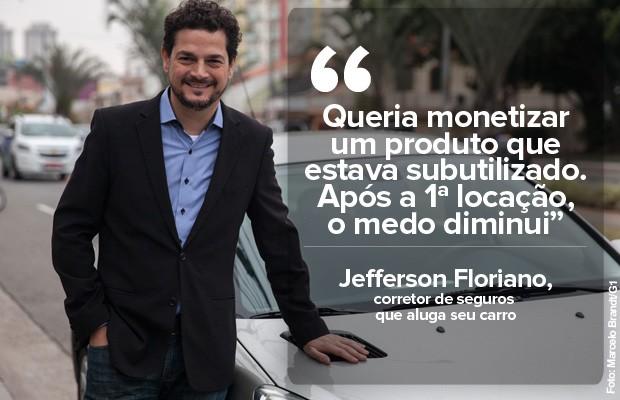 Corretor de seguros Jefferson Floriano coloca seu carro para alugar (Foto: Marcelo Brandt/G1)