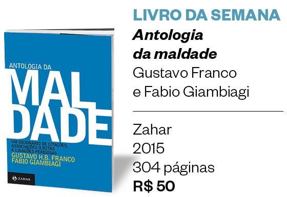 """LIVRO DA SEMANA   """"Antologia da maldade"""" (Foto: Divulgação)"""