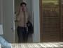 Ciro chega em casa enquanto Ana Luiza instala câmera escondida