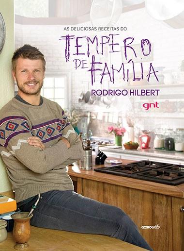 Rodrigo Hilbert lana livro do Tempero de Famlia (Foto: Divulgao)