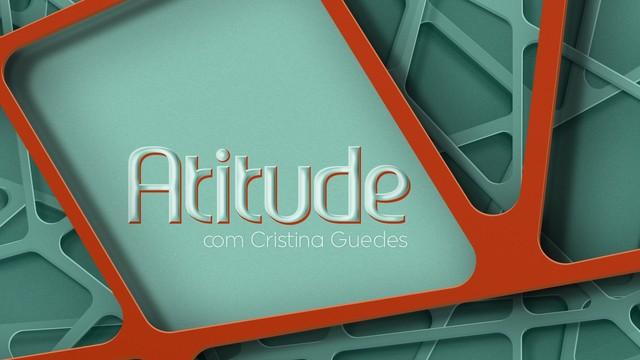 Quadro 'Atitude' no Viver Bem (Foto: Arte/TV Tribuna)