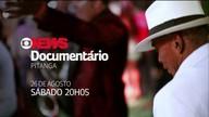 Documentário: trajetória de Antonio Pitanga; 26 de agosto, 20h05