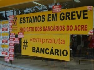 Greve bancos acre  (Foto: Tácita Muniz/G1)