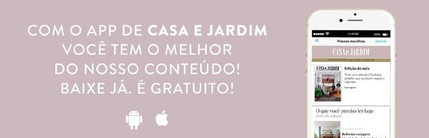 app-link-ok (Foto: Casa e Jardim)