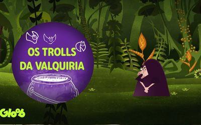 Os trolls da Valquiria