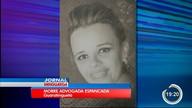 Advogada espancada pelo namorado morre em Guará