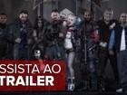 'Esquadrão Suicida': assista ao trailer legendado do filme