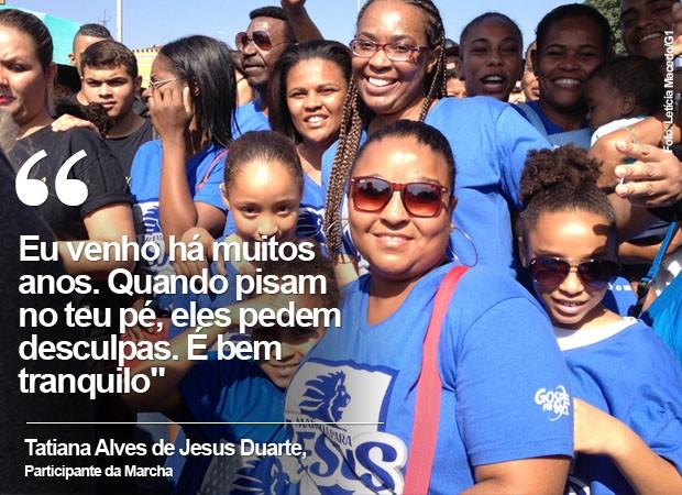 Tatiana participou de outras Marchas para Jesus (Foto: Letícia Macedo/G1)