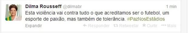 Presidente Dilma Rousseff comenta violência em estádios no Twitter (Foto: Reprodução)