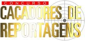Logomarca do concurso 'Caçadores de Reportagens' da TV Clube (Foto: Divulgação)