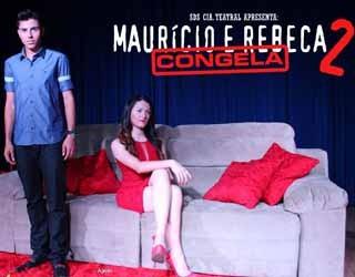 """Espetáculo """"Maurício e Rebeca. Rebeca e Maurício. Congela!"""" (Foto: Divulgação)"""