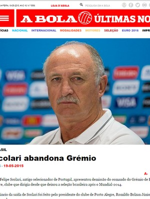 Felipão demissão Luiz felipe Scolari demissão Grêmio Felipão imprensa internacional jornal A bola