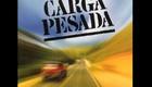 Carga Pesada (Foto: reproduo)