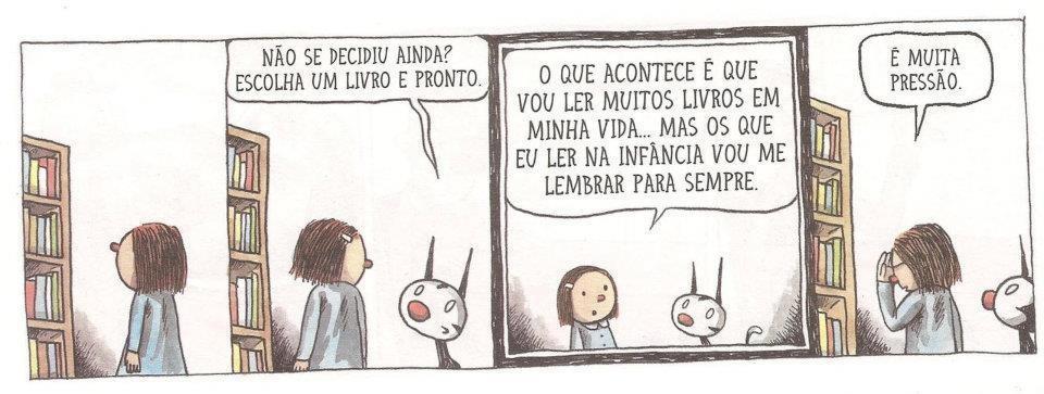 Todo mundo tem aquele livro que leu na infância e nunca mais esqueceu, não é? - Tirinha produzida pelo artista argentino Liniers (Foto: Reprodução)