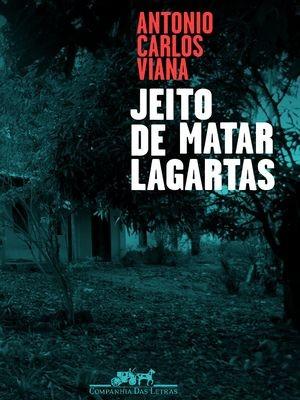 Viana lança livro 'Jeito de matar lagartas' (Foto: Arquivo Pessoal)