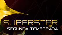Inscreva-se para a segunda temporada do programa (SuperStar/ TV Globo)