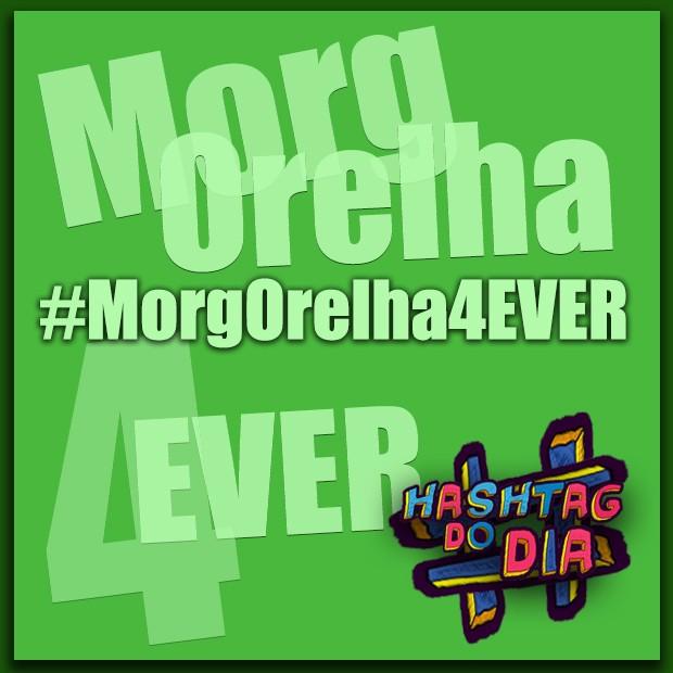 #HashtagDoDia: MorgOrelha 4 EVER (Foto: Malhação / TV Globo)