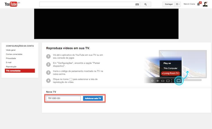 Vinculando a TV ao YouTube (Foto: Reprodução/Marvin Costa)