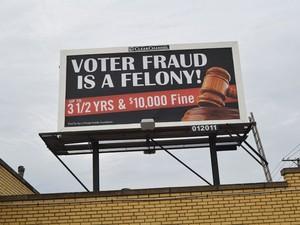 Cartaz sobre fraude eleitoral pode intimidar eleitores nos EUA (Foto: Reuters)