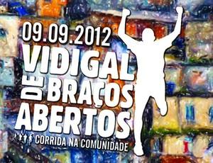 Cartaz Desafio Vidigal de Braços Abertos 2012 (Foto: Divulgação)