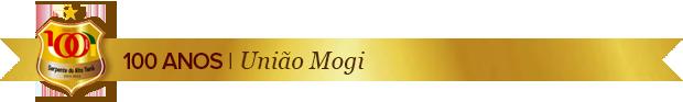 Header_Uniao-Mogi_100anos (Foto: Infoesporte)