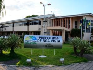 Prefeitura de Boa Vista (Foto:  Fernando Teixeira)
