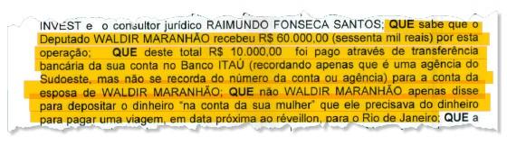 Depoimento do delator Almir Bento detalha propina ao deputado Waldir Maranhão (Foto: Reprodução)