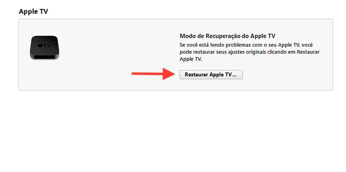 Iniciando o processo de restauração da Apple TV através do iTunes (Foto: Reprodução/Marvin Costa)