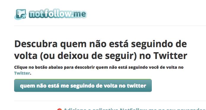 Not Follow Me (Foto: Reprodução/Felipe Vinha)