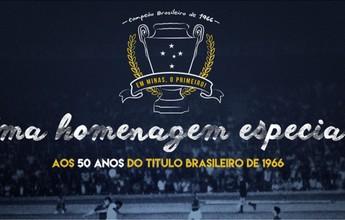 Cruzeiro faz festa para celebrar e homenagear time campeão de 1966