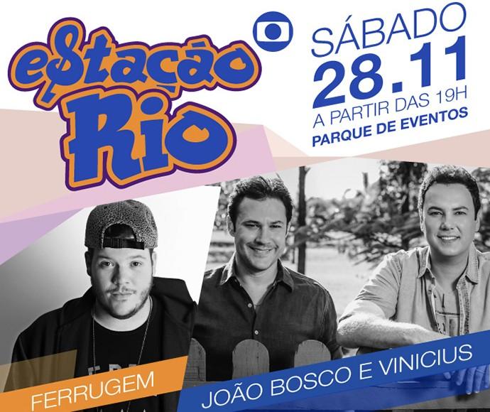 João Bosco e Vinicius e Ferrugem são atrações do Estação Rio (Foto: Divulgação)