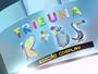 O Tribuna Kids da TV Tribuna vem aí cheio de novidades pra você!