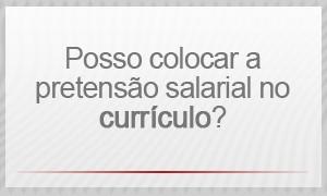 Selo - Posso colocar a pretensão salarial no currículo? (Foto: G1)