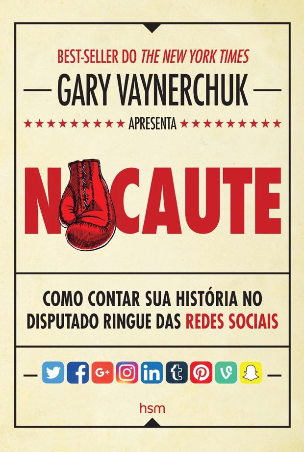 Livro de Gary Vaynerchuk  (Foto: Divulgação)