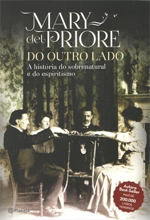 Mary Del Priore - livro sobre espiritismo