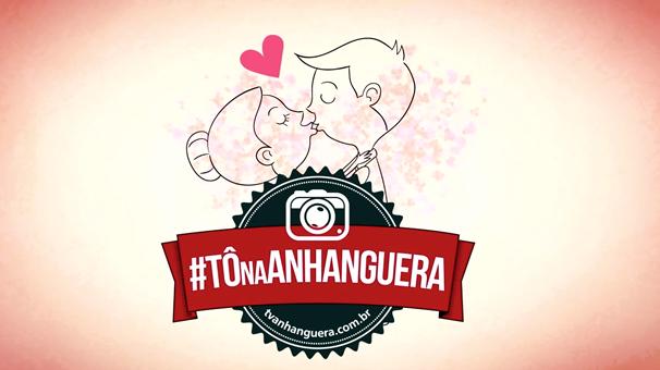 #TôNaAnhanguera especial Dia dos Namorados. (Foto: TV Anhanguera)