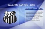 Rodrigo Capelo comenta números do balanço do Santos dos anos 60 até agora