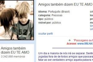 """Comunidade do Orkut """"Amigos também dizem eu te amo"""" (Foto: Reprodução/Orkut.com)"""