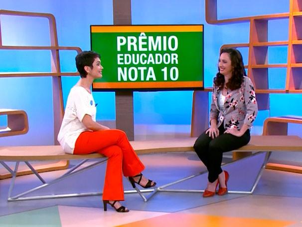 Sandra Annenberg conversa com Paula Sestari, Educadora do Ano, pelo prêmio Educador Nota 10 (Foto: Reprodução)