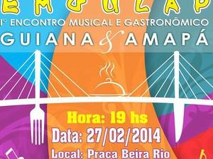 1º Encontro Musical e Gastronômico Guiana e Amapá  (Foto: Reprodução/Divulgação)