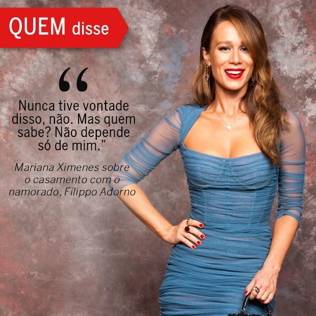 QUEM Disse:  Mariana Ximenes (Foto: Reprodução/ Revista QUEM)
